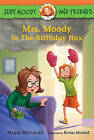 Judy Moody and Friends: Mrs. Moody in the Birthday Jinx by Megan McDonald (Hardback, 2016)