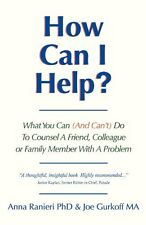 How Can I Help?: What You Can (and Cant) Do to Co