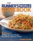 The Runner's World Cookbook by Rodale Press Inc. (Hardback, 2013)