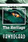 The Heritage of Yawnogard 9781441558862 by John H. Long Hardcover