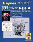 Automotive Reference Manual and Illustrated Automotive Dictionary by J. H. Haynes, Mike Stubblefield (Paperback, 1996)