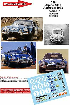 DECALS 1//18 REF 559 ALPINE RENAULT A110 DARNICHE RALLYE ACROPOLE 1973 RALLY WRC