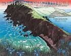 California's Wild Edge: The Coast in Prints, Poetry, and History by Tom Killion (Paperback / softback, 2016)