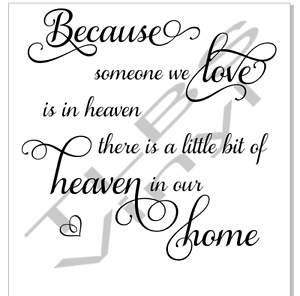 Vinyl Quote Phrase Because Someone We Love Heaven Sticker Glass
