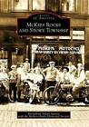 McKees Rocks and Stowe Township by McKees Rocks Historical Society, Bernadette Sulzer Agreen (Paperback / softback, 2009)