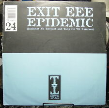 Exit EEE Epidemic: NO RESPECT -- and Tony De Vit Remixes (LONDON) Pure Groove