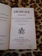 GRADUALE ROMANUM quod ad cantum attinet , ad gregorianam... - Le Clere 1858