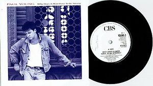 PAUL-YOUNG-WHY-DOES-A-MAN-HAS-TO-BE-STRONG-7-034-45-RECORD-w-PICT-SLV-1986
