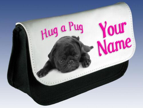 PENCIL CASE GIFT /& NAMED GIRLS MAKE UP BAG HUG A PUG PERSONALISED LADIES