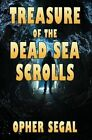 Treasure of the Dead Sea Scrolls by Opher Segal (Paperback / softback, 2014)