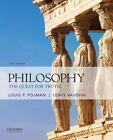 Philosophy : The Quest for Truth by Louis P. Pojman and Lewis Vaughn (2016, Paperback)