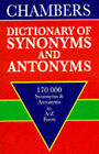 Chambers Dictionary of Synonyms and Antonyms by Chambers (Paperback, 1991)
