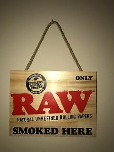 """Raw Rolling Papers Wooden Sign 9x12 """"ONLY RAW SMOKED HERE"""" - RARE!"""