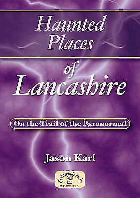 Haunted Places of Lancashire-ExLibrary