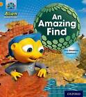 Project X: Alien Adventures: Orange: An Amazing Find by Tony Bradman (Paperback, 2013)