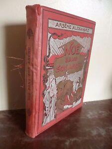 A. Alexandre Noe Sin Son A Rche Combet/ 1902/ Dibujos/ Grav.tr.or ABE
