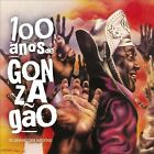 100 Anos de Gonzagao by Various Artists (CD, Oct-2012, Luanda Brasil)