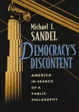 Democracy's Discontent: America in Search of a Public Philosophy by Sandel, Mic