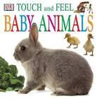 Baby Animals by Dorling Kindersley Ltd (Board book, 1999)