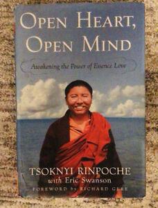 Open Heart Open Mind Awakening The Power Of Essence Love Tsoknyi Rinpoche