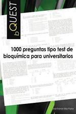 BQUEST: 1000 Preguntas Tipo Test de Bioquimica para Universitarios by Jose...