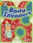Project X: Invasion: Body Invaders by Jane Penrose (Paperback, 2009)