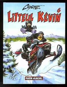 Litteul Kevin Tome 6 Coyote Eo Fluide Glacial Ebay border=