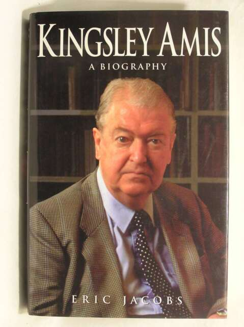 Kingsley Amis: A Biography, Eric Jacobs, Excellent Book