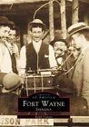Fort Wayne Indiana by Ralph Violette (Paperback / softback, 1999)