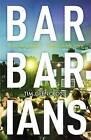 Barbarians by Tim Glencross (Paperback, 2015)