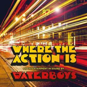 The-Waterboys-Where-The-Action-Is-NEW-CD