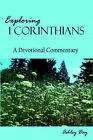 Exploring I Corinthians by Ashley Day (Paperback / softback, 2005)