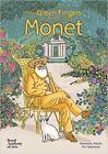 The Green Fingers of Monsieur Monet by Pia Valentinis, Giancarlo Ascari (Hardback, 2015)