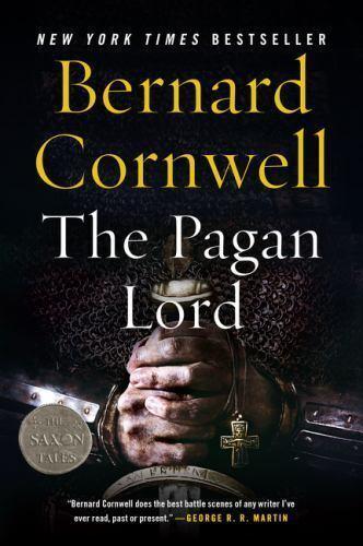 The Pagan Lord: A Novel [Saxon Tales]