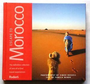 Escape-to-Morocco-by-Simon-Russell-Pamela-Windo-Fodor-039-s-Hardback-2000-Book