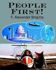 People First 9780595318605 by F. Alexander Brejcha Book