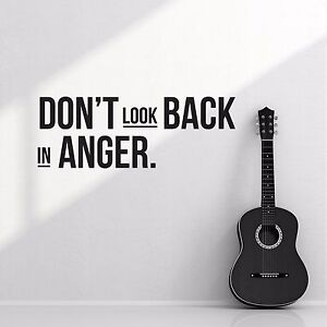 oasis don 39 t look back in anger rock band lyrics quote wall sticker vinyl decal ebay. Black Bedroom Furniture Sets. Home Design Ideas