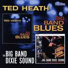 Big Band Dixie Sound/Big Band Blues von Ted Heath (2004)
