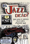 Is Jazz Dead? by Stuart Nicholson (Paperback, 2005)