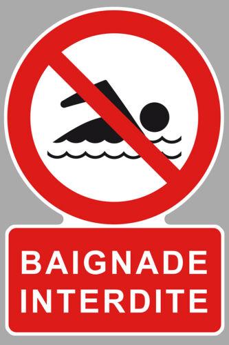 BAIGNADE INTERDITE PISCINE LAC MER PLAGE CAMPING AUTOCOLLANT STICKER CAM211
