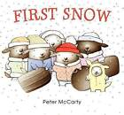 First Snow by Peter McCarty (Hardback, 2015)