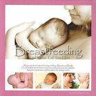 Breastfeeding: Real Mums Tell You How by Melissa Macdonald (Paperback, 2010)