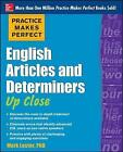 Practice Makes Perfect English Articles and Determiners Up Close by Mark Lester (Paperback, 2013)