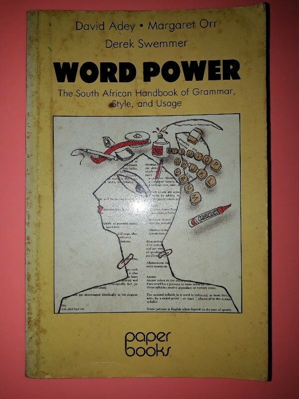Word Power - The South African Handbook Of Grammar, Style, And Usage - David Adey, Margaret Orr.