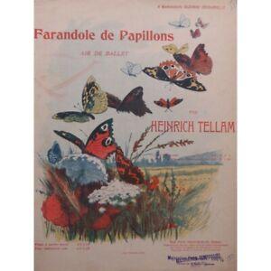 Tellam Heinrich Farandole Von Schmetterlinge Piano 1908 Partitur Sheet Music Bestellungen Sind Willkommen. Noten & Songbooks