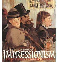 1 of 1 - Impressionism: Art, Leisure and Parisian Society, Acceptable, Herbert, Rl, Book