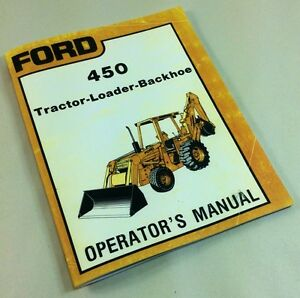 ford  tractor loader backhoe operators owners manual