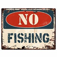 PP1368 NO FISHING Plate Rustic Chic Sign Home Store Shop Decor Gift