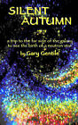 Silent Autumn by Gary Gentile (Paperback, 2006)