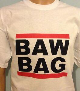Details about BAWBAG Funny rude Scottish slang RUN DMC style T-Shirt
